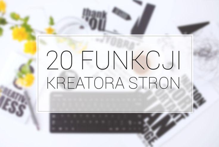 20 funkcji dobrego kreatora stron internetowych