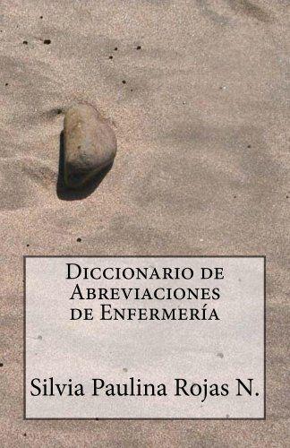 Diccionario de Abreviaciones de Enfermería (Spanish Editi... https://www.amazon.com/dp/B00G01DC1M/ref=cm_sw_r_pi_dp_b6GNxb011V0R9