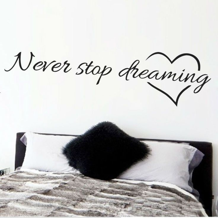 Never stop dreaming inspirational quotes wall art bedroom decorative  stickers. The 25  best Bedroom quotes ideas on Pinterest   Bedroom signs
