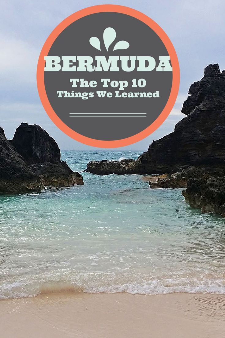 The Top 10 Things We Learned about Bermuda while traveling there. Read more: http://justinpluslauren.com/top-10-bermuda/