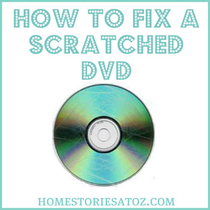 How to repair scratched DVDs