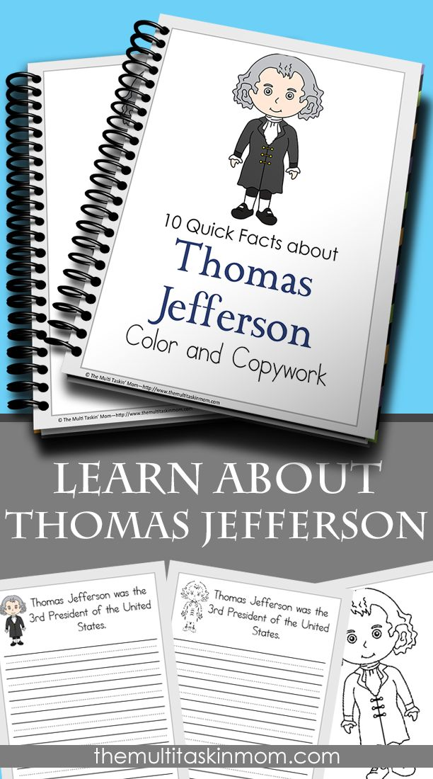 Teach your children about our 3rd President, Thomas Jefferson with this fun and easy to use copywork pack. Just print and go. Perfect for homeschoolers.