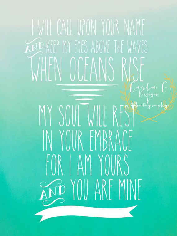 I Will Call Upon Your NameOceans by CarlaGDesignandPhoto on Etsy, $10.00