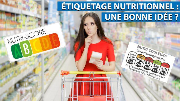 Étiquetage Nutritionnel : une bonne idée ?
