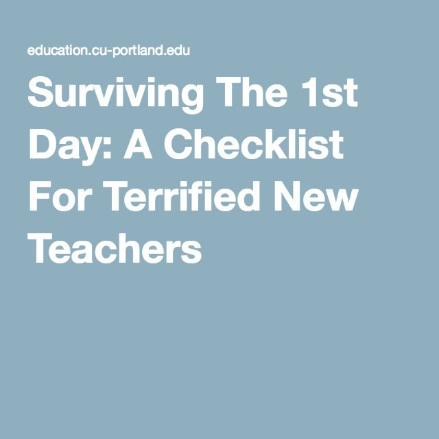 Surviving The 1st Day: A Checklist For Terrified New Teachers