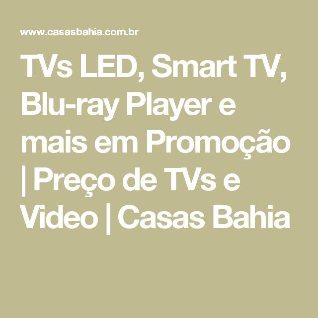 TVs LED, Smart TV, Blu-ray Player e mais em Promoção   Preço de TVs e Video   Casas Bahia