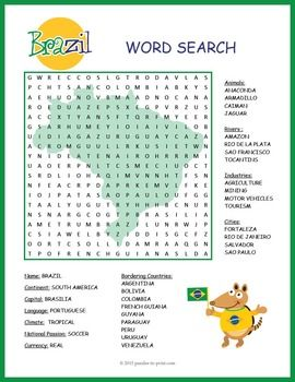 Give your class a treat with this fun and colorful word search activity featuring geographical features and interesting facts about Brazil.  Puzzlers will be learning about this important country while they are searching for the words.  There are 32 in all to find: be sure to look in all directions!Use this as a fun handout or homework for the whole class, or save it as a treat for early finishers.