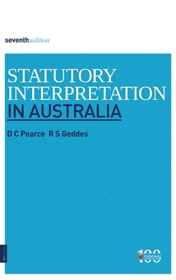 Statutory Interpretation in Australia - 7th edition