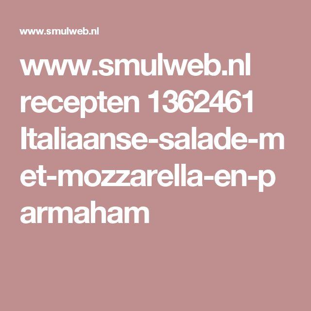 www.smulweb.nl recepten 1362461 Italiaanse-salade-met-mozzarella-en-parmaham