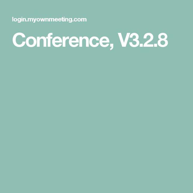 Conference, V3.2.8