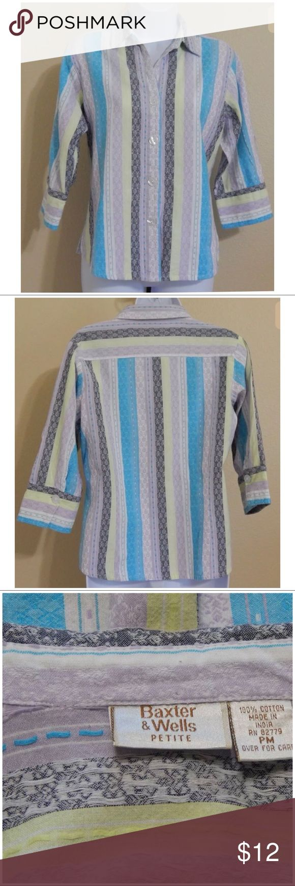 "Baxter & Wells Petite Shirt Size PM Baxter & Wells Petite Women's Shirt  Multi color pastel striped 3/4 sleeve Size PM 20"" approx armpit to armpit 24"" approx length 15"" approx shoulder width Baxter & Wells Tops Button Down Shirts"