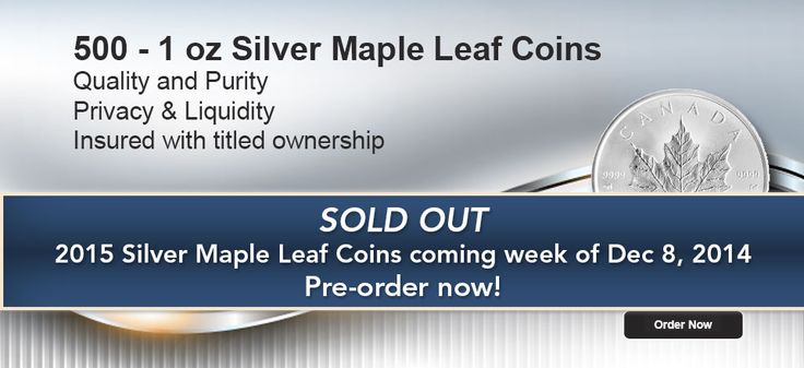 Preorder your 2014 Silver Maple Leaf Coins now!