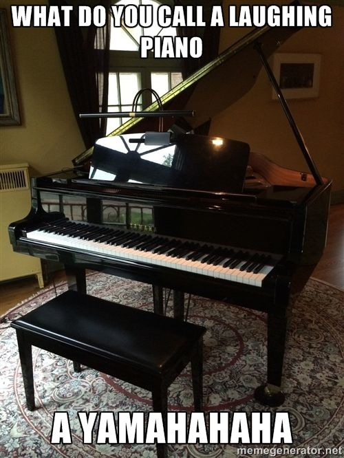 What do you call a laughing piano