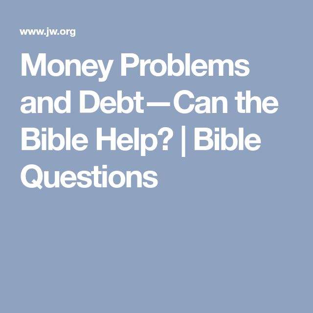 Money Problems and Debt—Can the Bible Help? | Bible Questions