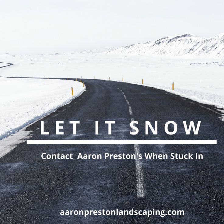 Snow will no longer be a threat this winter. Let it snow and contact Aaron Preston's Landscaping Service for snow removal. Whether it is about residential or commercial snow removal, you can contact us for all your snow removal and snow plowing needs.