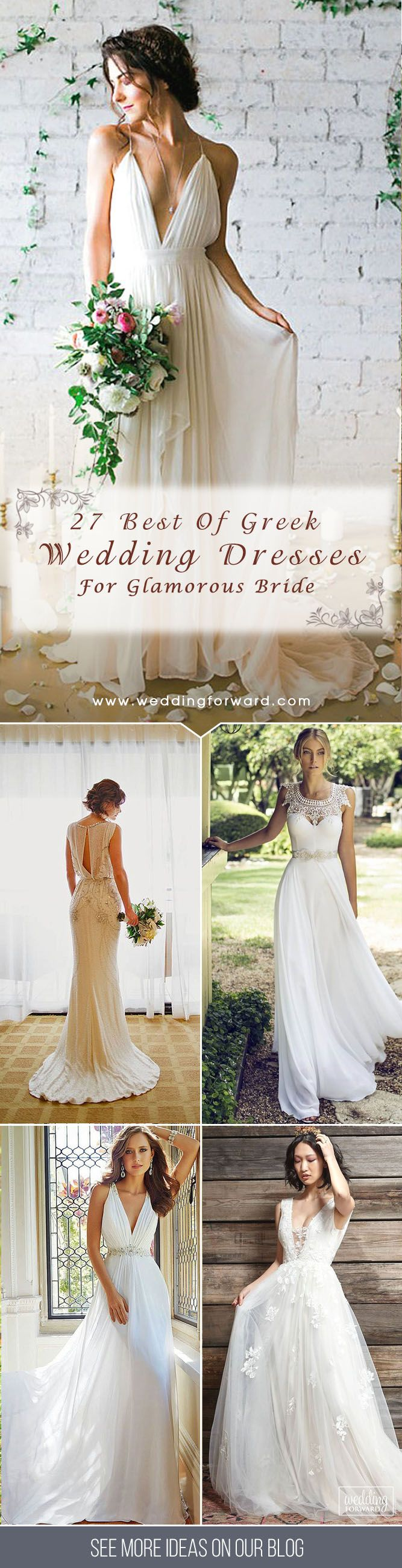 27 Best Of Greek Wedding Dresses For Glamorous Bride ? Timeless classics - this is called greek wedding dresses. See more: http://www.weddingforward.com/greek-wedding-dresses/ #wedding #dresses #greek