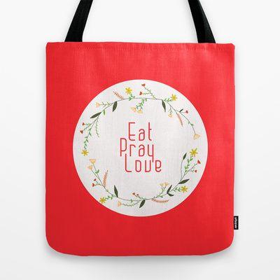 Eat Pray Love Tote Bag by Babiole Design - $22.00