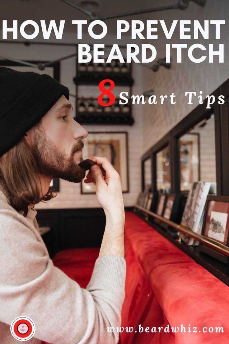 8 Smart Tips To Prevent Beard Itch In 2020 Beard Itch Beard Balm Vs Beard Oil Beard