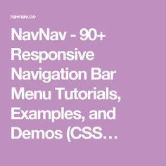 NavNav - 90+ Responsive Navigation Bar Menu Tutorials, Examples, and Demos (CSS…