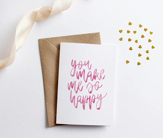 You Make Me So Happy Pink Watercolour Card Modern Lettering A6