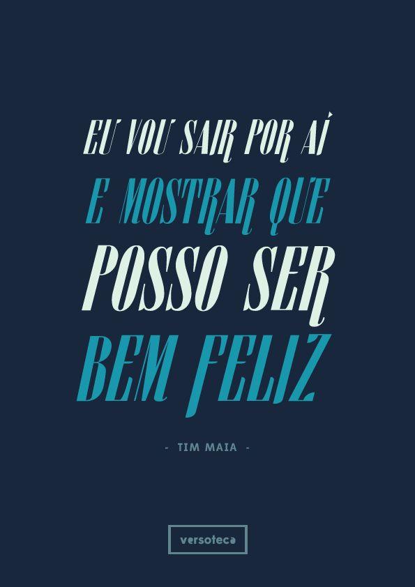 Tim Maia - Me dê Motivo http://www.youtube.com/watch?v=avEIJOYUMGc + versoteca poster   musica   música   music   song   quote   trecho   parte   tipografia   tipography