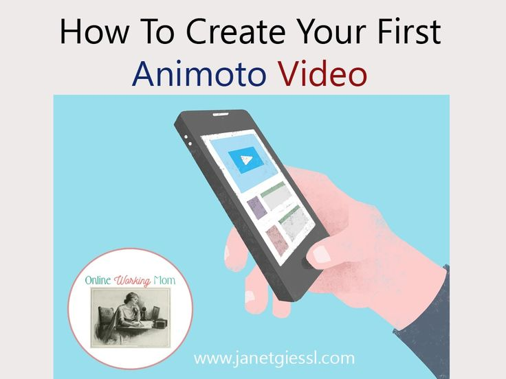 How To Create Your First Animoto Video