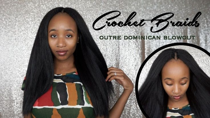 How To: Outre Dominican Blowout Straight Crochet Braids | Tutorial, Pros...