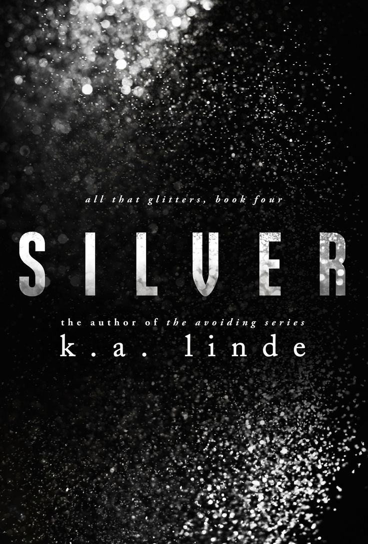 Silver (all That Glitters, #4) Release Tbd