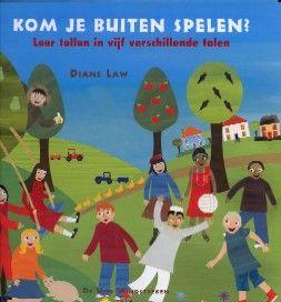 Kom je buiten spelen? Leer tellen in vijf verschillende talen. - Diane Law