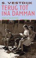 Simon Vestdijk / Terug tot Ina Damman : de geschiedenis van een jeugdliefde. Autobiografisch getint relaas van de eerste liefde van een schuchtere middelbare scholier. Maarten 't Hart is een groot bewonderaar van Vestdijk. Dit boek  wordt als het voorbeeld voor Een vlucht regenwulpen beschouwd.