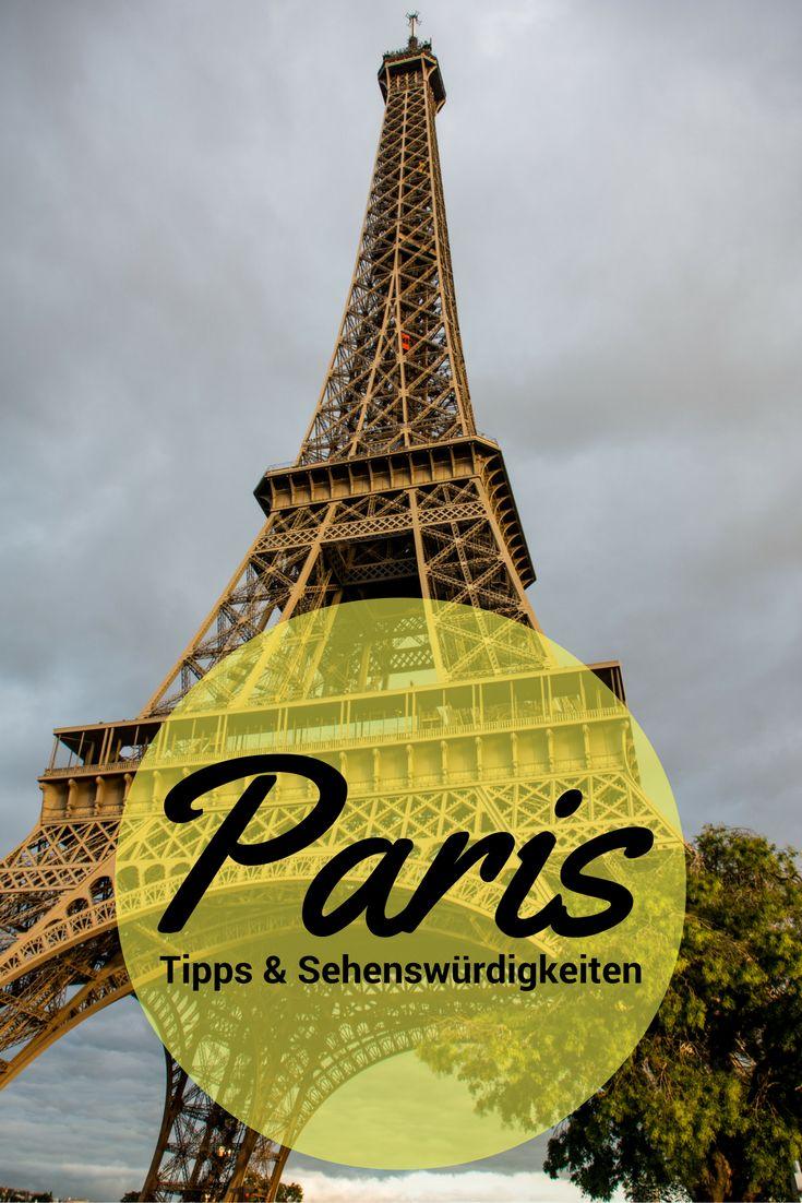 Tipps & Sehenswürdigkeiten für ein Wochenende in Paris