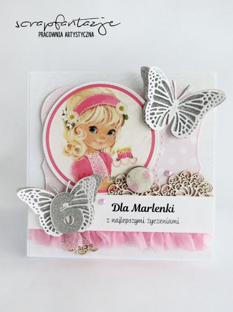 scrapfantazje, cute card, birthday card for girl