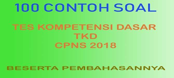 100 Contoh Soal Cpns Seleksi Kompetensi Dasar Skd Dan Pembahasannya Update Januari 2020 Belajar Latihan Pemerintah