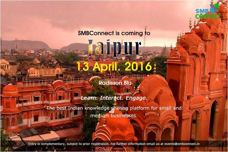 Smbconnect Jaipur Tomorrow 9:30 AM · Radisson Blu Jaipur http://www.smbconnect.in