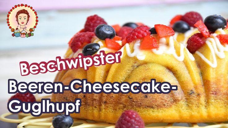 Beschwipster Beeren-Cheesecake-Gugelhupf | Rezept | Tutorial Anleitung | Küchencottage  www.kuechencottage.de  #Kuchen #Rührkuchen #Backen #Rezept #Rezeptideen #Backideen #Cake #Video #Anleitung #Tutorial #recipe #Beeren #Heidelbeeren #Erdbeeren #Himbeeren #Beerensaison