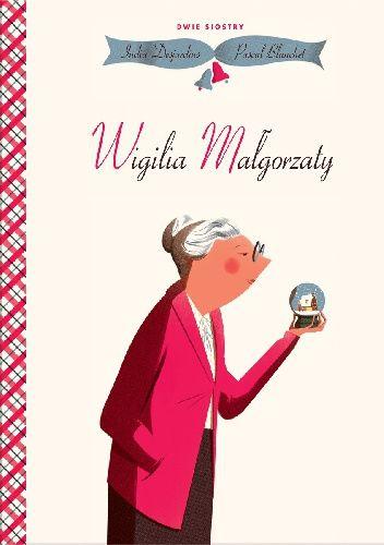 Okładka książki Wigilia Małgorzaty