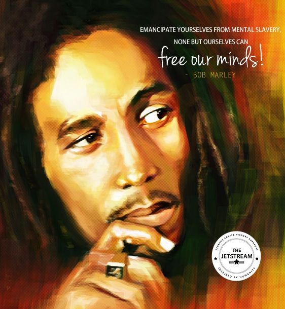 'Emancipate yourselves from mental slavery, none but ourselves can free our minds.' Bob Marley- Julian Pencilliah | Julian Pencilliah Inspiration