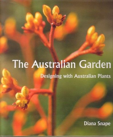 The Australian Garden. Designing with Australian Plants • Australian Native Plants Nursery • Books • 800.701.6517