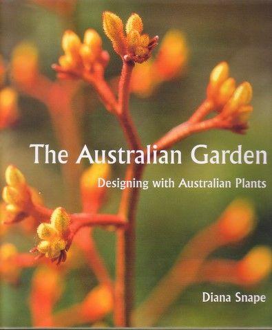 The Australian Garden. Designing with Australian Plants • Australian Native Plants Nursery • Books • 800.701.6517