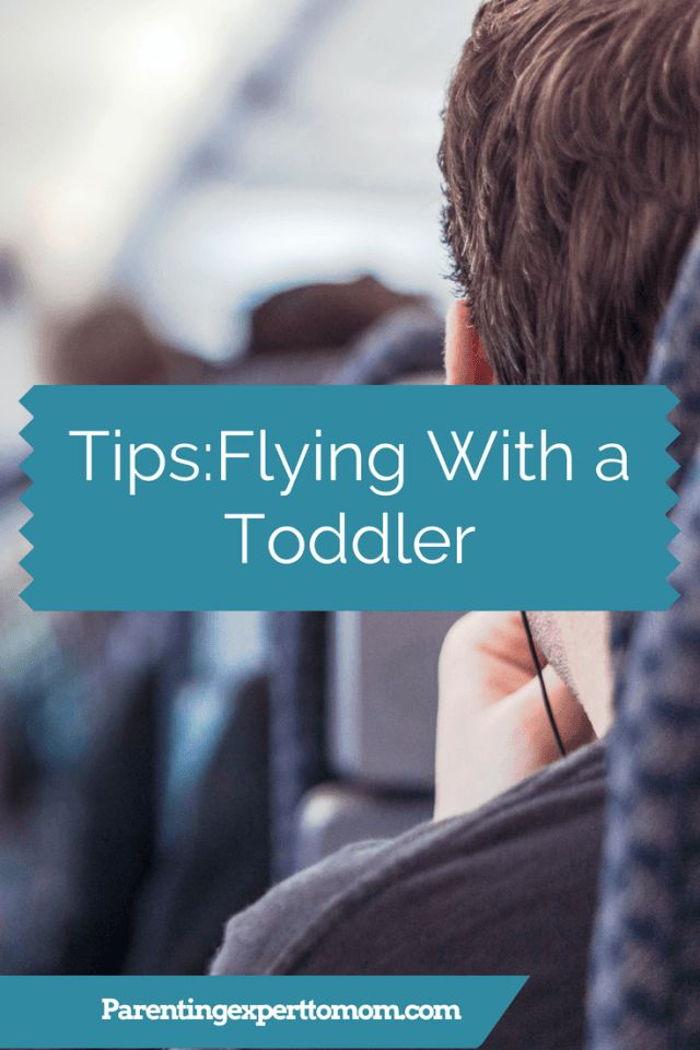 Traveling tips for flying with a toddler.