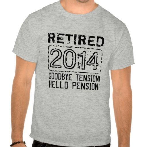 2014 Retirement party shirt for retired pensioner T Shirt, Hoodie Sweatshirt