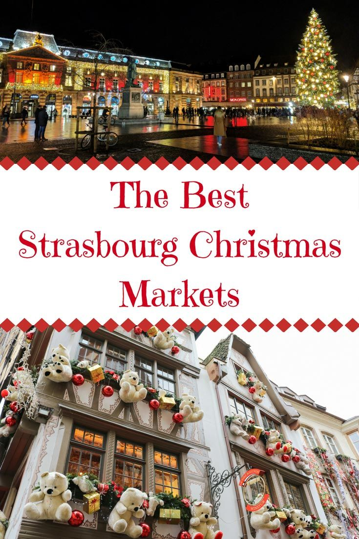 Strasbourg Christmas Markets (2019 Dates and Location