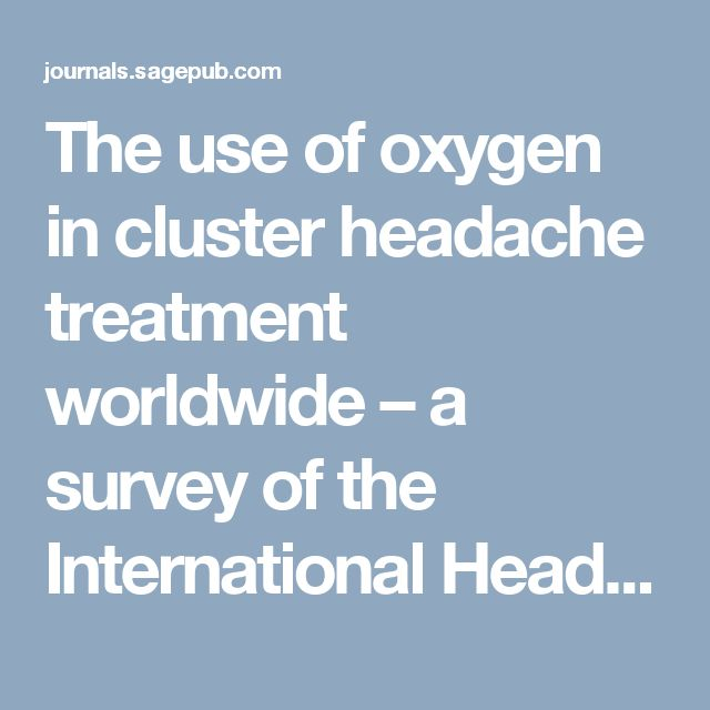The use of oxygen in cluster headache treatment worldwide – a survey of the International Headache Society (IHS) - Apr 27, 2016
