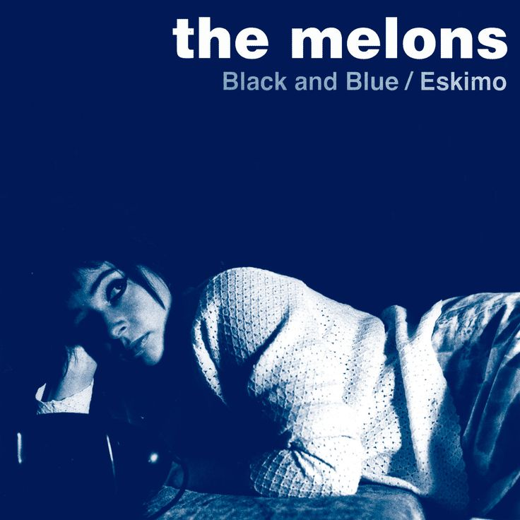 The Melons - Black and Blue