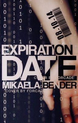 Expiration Date #wattpad #science-fiction Go check out Expiration Date by Mikaela Bender! It's an amazing book, I personally recommended it to all my friends.