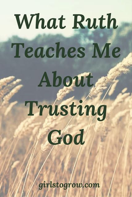What Ruth Teaches Me About Trusting God