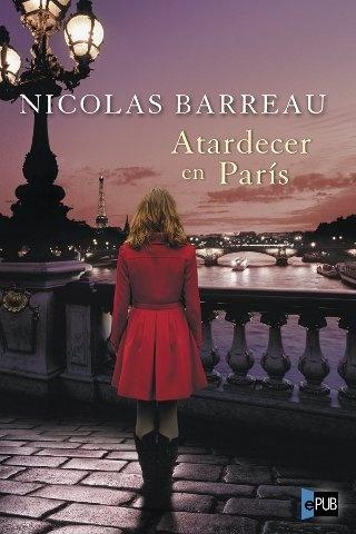 Atardecer en París - Nicolas Barreau