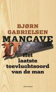 Mancave - Bjørn Gabrielsen