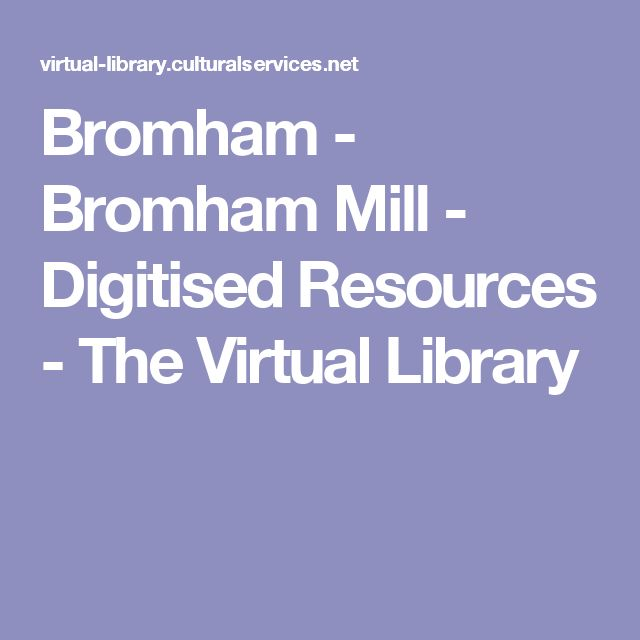 Bromham - Bromham Mill - Digitised Resources - The Virtual Library