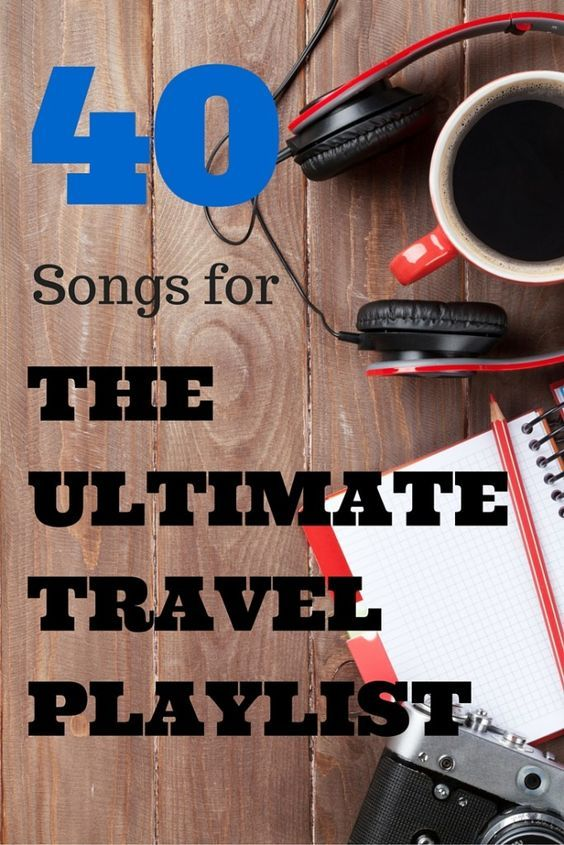 ulitmate travel playlist song coming